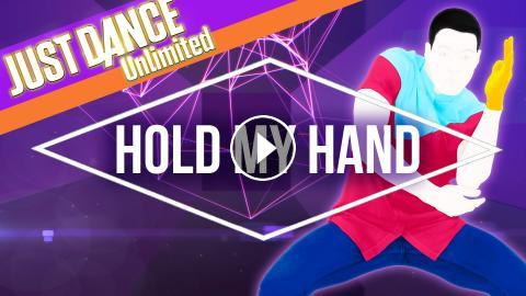 Just Dance Unlimited – Hold My Hand by Jess Glynne